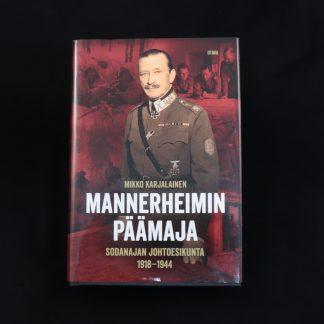 Mannerheimin Päämaja – sodanajan johtoesikunta 1918-1944 (96086)